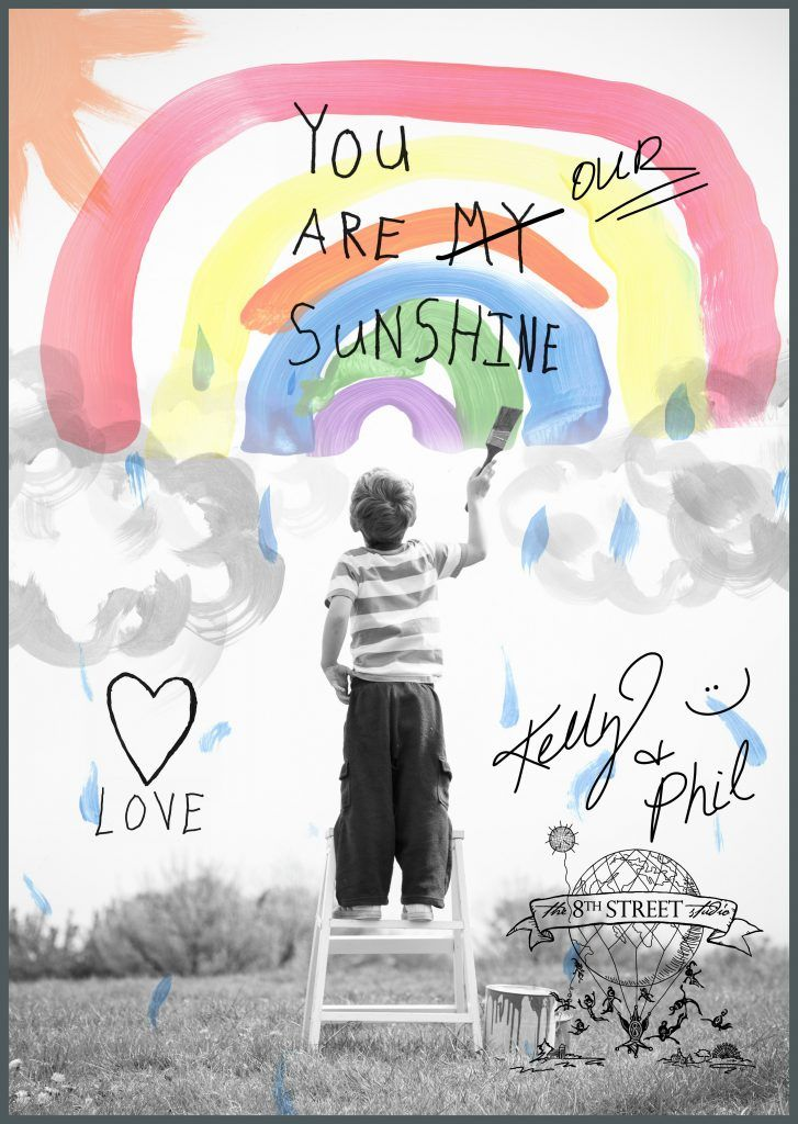 You are our sunshine and rainbows during COVID-19